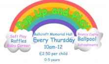 Pop up and Play - Returns to Bullcroft!