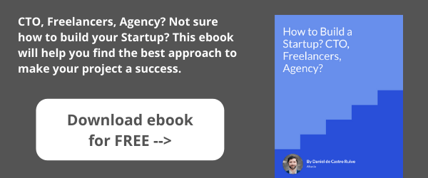 How to Build a Startup CTO, Freelancers, Agency