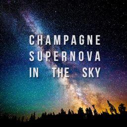 champagnesupernovainthesky
