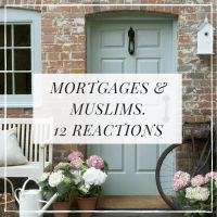 12 REACTIONS TO 'I'M MUSLIM & I'M NOT GETTING A MORTGAGE.