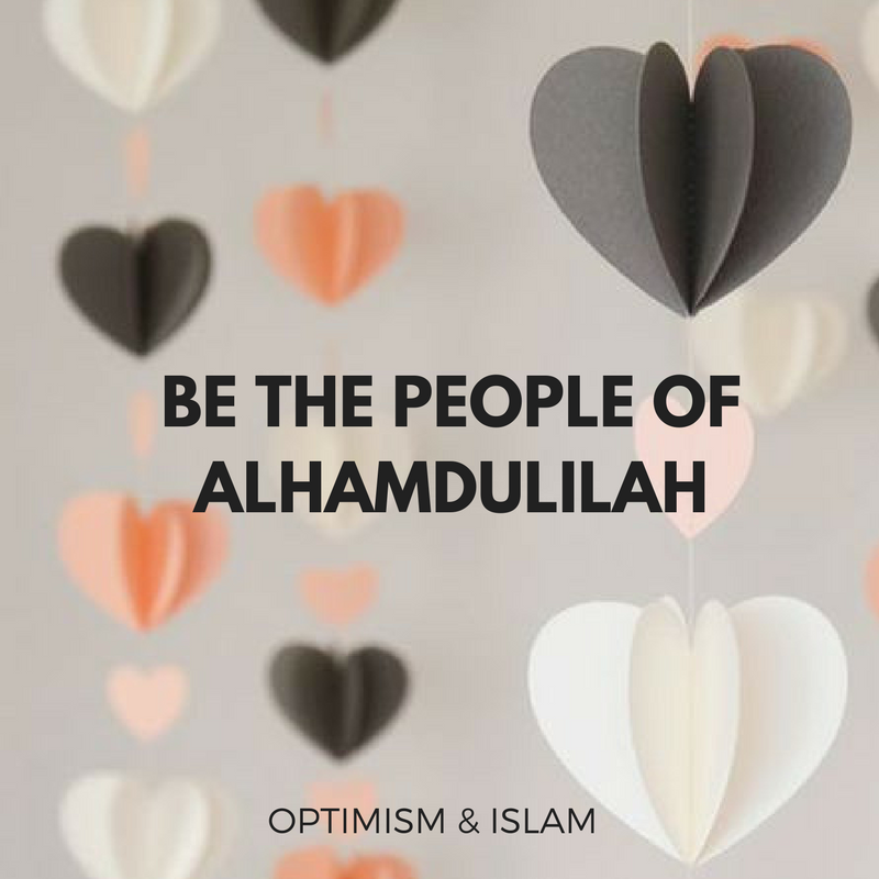 WE ARE THE PEOPLE OF ALHAMDULILAH