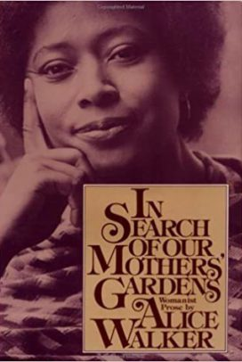In Search of Our Mother's Garden