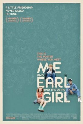 Me, Earl, And The Dying Girl