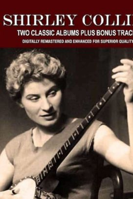 2 Classic Albums Shirley Collins