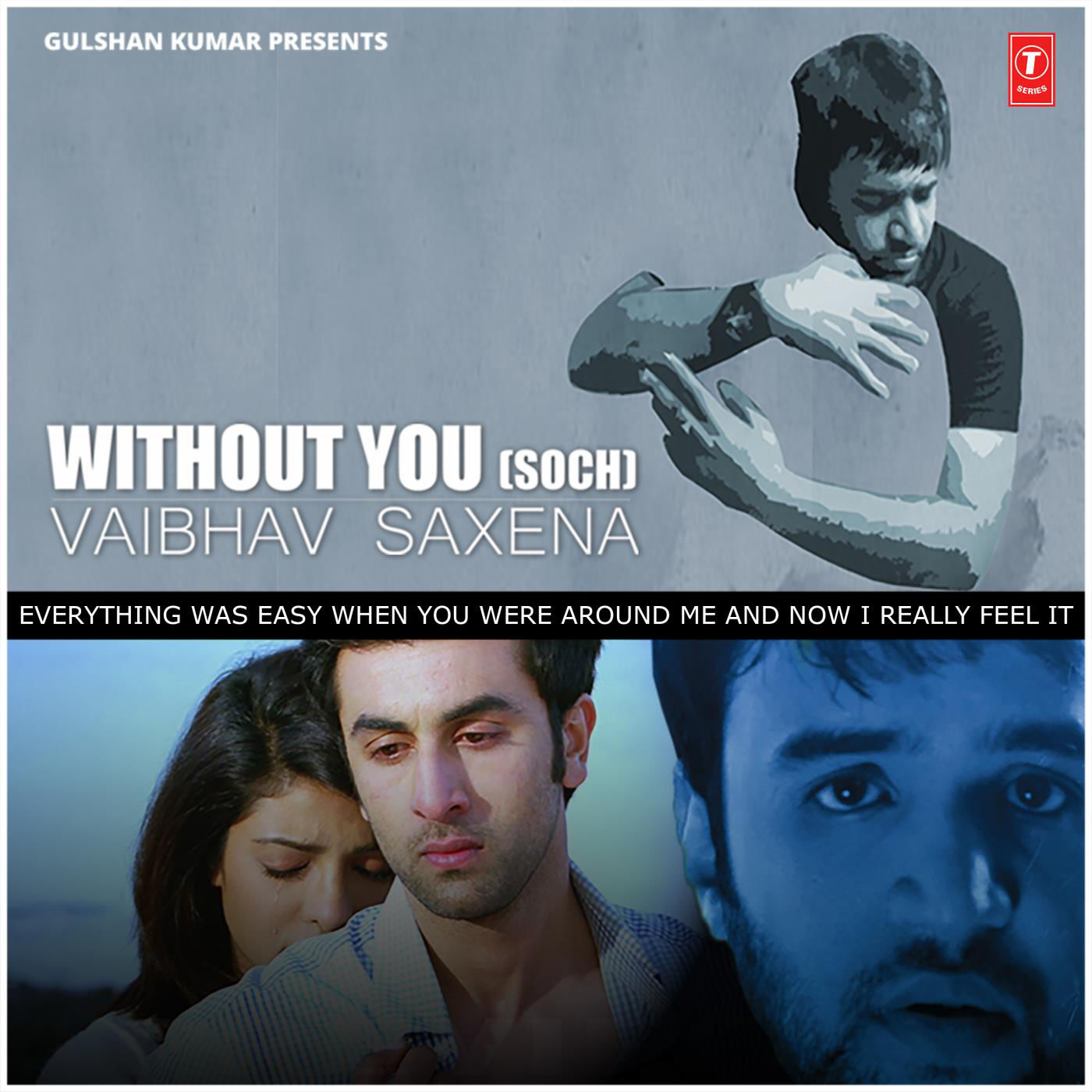 Vaibhav Saxena, Hardy Sandhu & B. Praak - Without You (Soch) (Without You (Soch) - Single)
