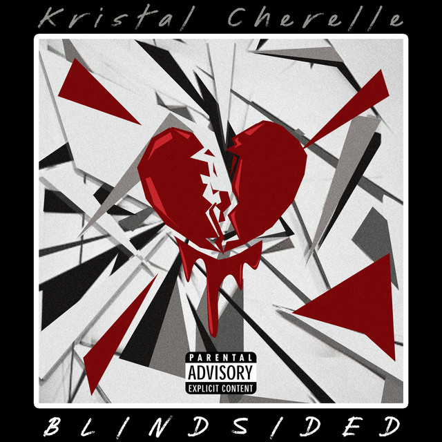 Kristal Cherelle - Blindsided