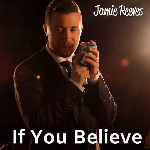 Jamie Reeves - If You Believe