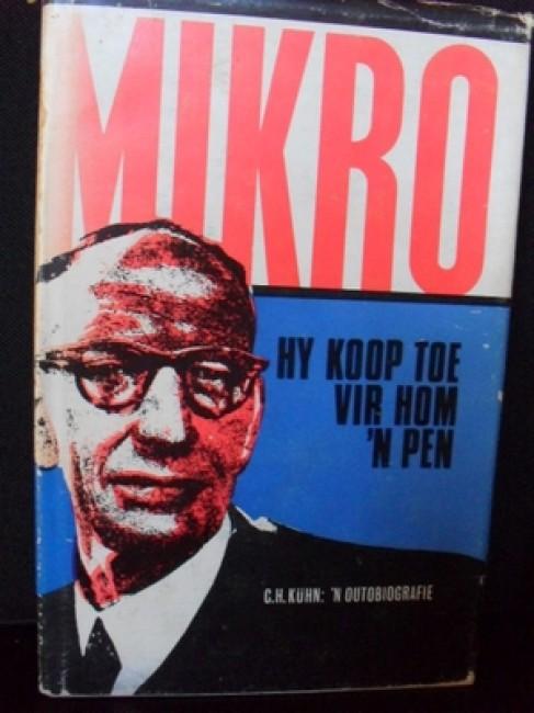 Hy Koop Toe Vir Hom \'n Pen (\'n Outobiografie) (1968)