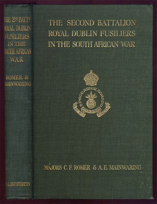 THE SECOND BATTALION ROYAL DUBLIN FUSILIERS IN THE SOUTH AFRICAN WAR