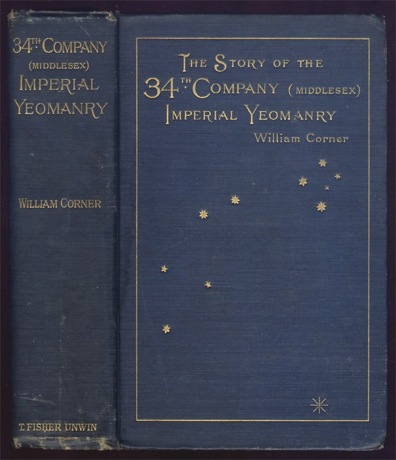THE STORY OF THE 34TH COMPANY (MIDDLESEX) IMPERIAL YEOMANRY