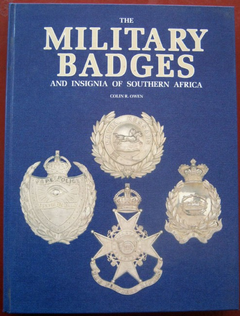 The Military Badges and Insignia of Southern Africa (signed)