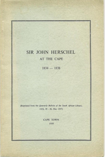 Sir John Herschel at the Cape 1834 - 1838