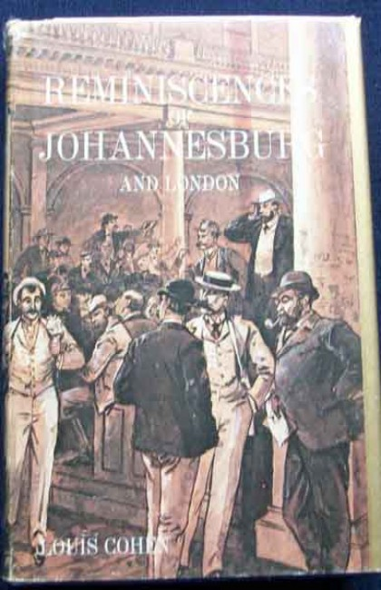 Reminiscences of Johannesburg and London
