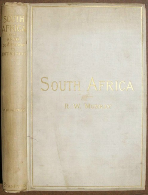 South Africa From Arab Domination to British Rule (Inscribed copy)