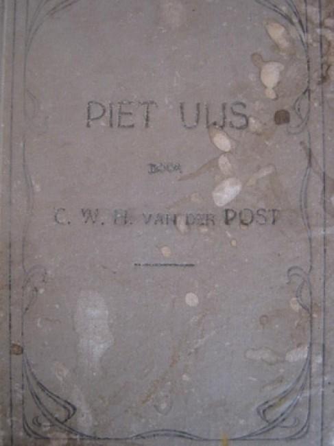 Piet Uijs, of Lijden en Strijd der Voortrekkers in Natal (1917)