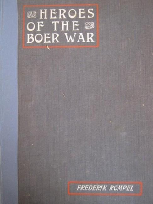 Heroes of the Boer War (1903) . . .