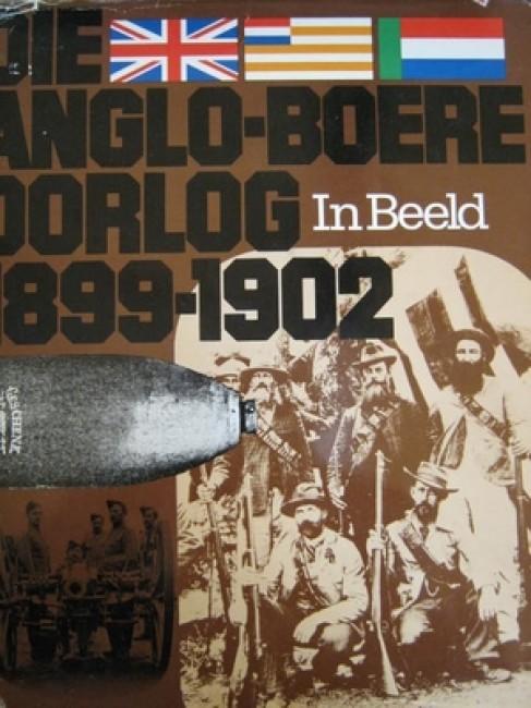 Die Anglo-Boere Oorlog in Beeld 1899-1902 (1976)