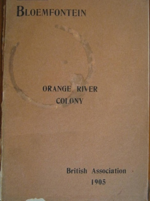 A Guide to Bloemfontein with a short history and description of the Orange River Colony . . . (ex-library; 1905)
