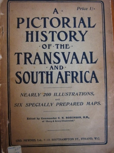 A Pictorial History of the Transvaal and South Africa. Nearly 200 illustrations and six specially prepared maps (no date)