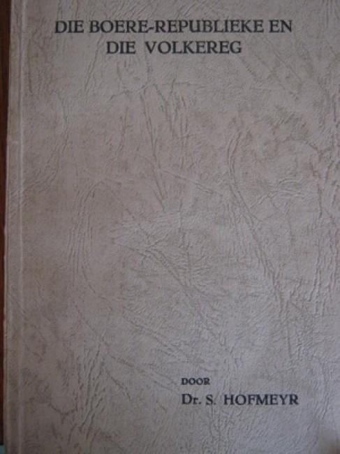 Die Boere-Republieke en die Volkereg  (inscribed by author: 1933)
