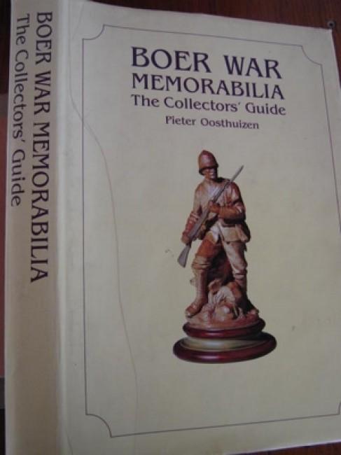 Boer War Memorabilia. The collectors\' guide (inscribed by author; 1987)