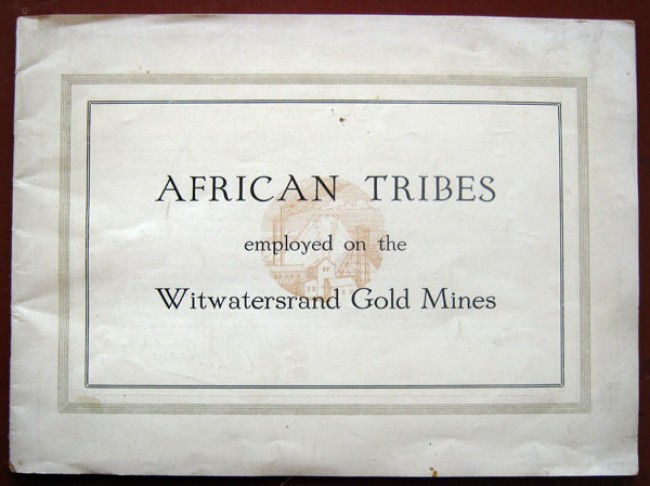 African Tribes employed on the Witwatersrand Gold Mines