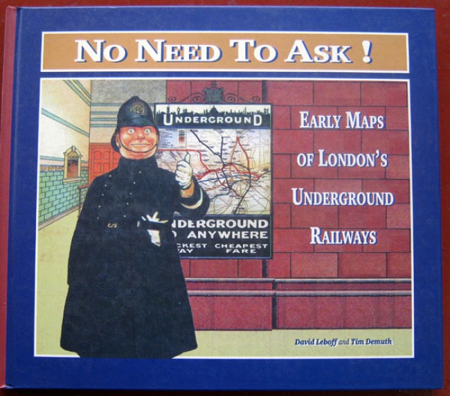 No need to Ask - Early Maps of London Underground Railways