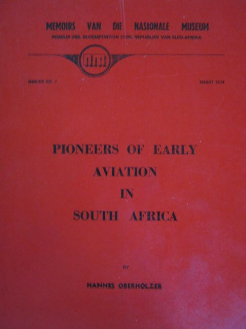 Pioneers of Early Aviation in South Africa (dedicated by author; 1974)
