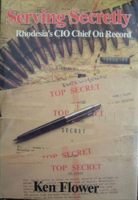Serving secretly: Rhodesia\'s CIO Chief on record