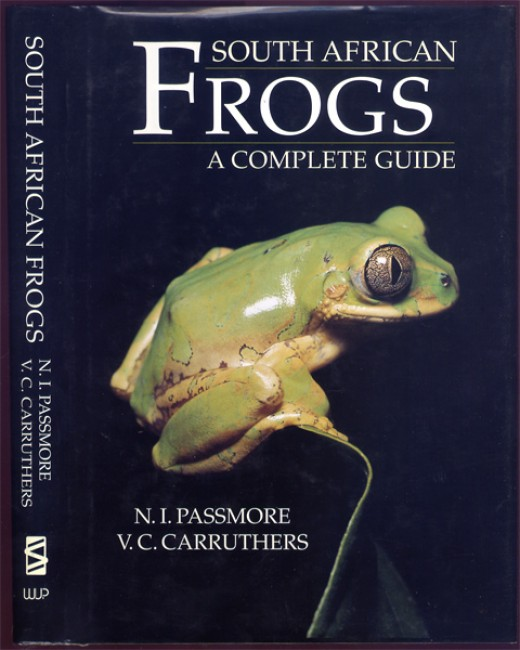 SOUTH AFRICAN FROGS, A COMPLETE GUIDE