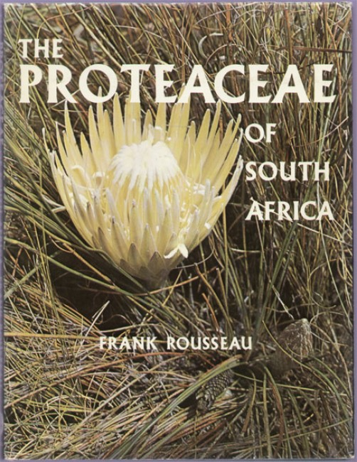THE PROTEACEAE OF SOUTH AFRICA