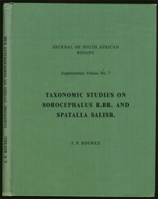 TAXONOMIC STUDIES ON SOROCEPHALUS R.BR. AND SPATALLA SALISB.