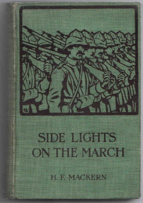 Side-lights on the March. The Experiences of an American Journalist in South Africa