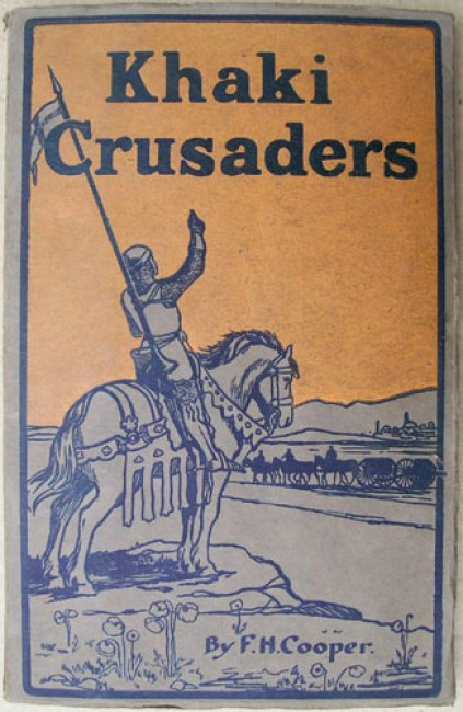 Khaki Crusaders - With the South African Artillery in Egypt and Palestine