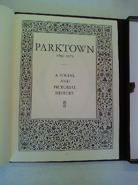 Parktown 1892-1972 - A Social and Pictorial History