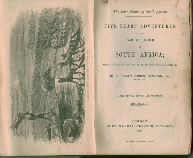 Five Years Adventures in the Far Interior of South Africa.