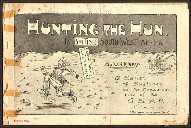 HUNTING THE HUN IN BRITISH SOUTH WEST AFRICA