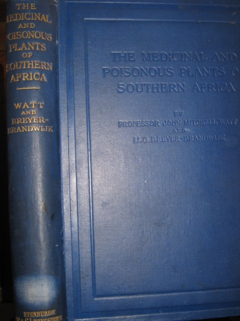 The Medicinal and Poisonous Plants of Southern Africa . . .  (1932)
