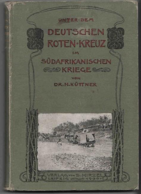 Unter dem Deutschen Roten Kreuz im Südafrikanischen Kriege