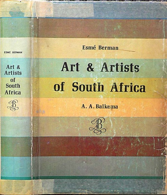 ART & ARTISTS OF SOUTH AFRICA - 1970 - 1st edition