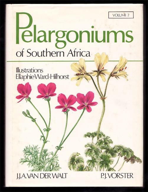 PELARGONIUMS OF SOUTHERN AFRICA (Volume 2)