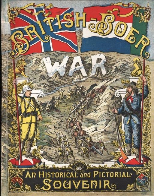 BRITISH-BOER WAR. An Historical and Pictorial Souvenir.