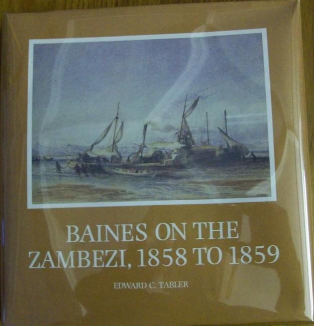 Baines on the Zambezi, 1858 to 1859