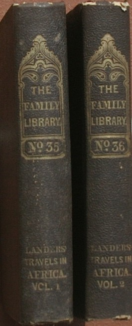 Journal of an Expedition to Explore the Course and Termination of the Niger in 2 Volumes (c1832)