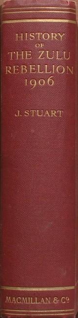 A History of The Zulu Rebellion 1906