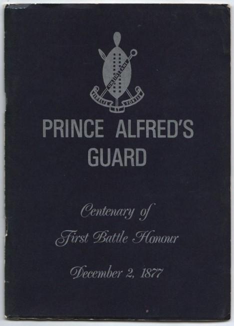 PRINCE ALFRED'S GUARD. Centenary of the Battle of Umzintzani.