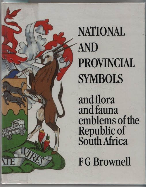 NATIONAL AND PROVINCIAL SYMBOLS and Flora and Fauna Emblems of the Republic of South Africa.