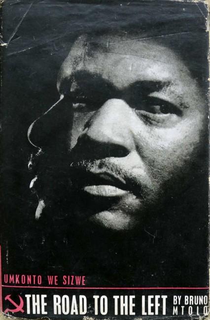 Umkonto We Sizwe - The Road To The Left