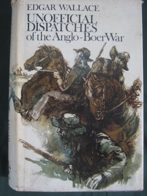 Unofficial Dispatches of the Anglo-Boer War (facsimile edition)
