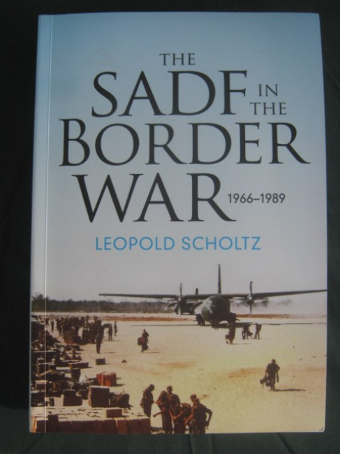 The S A D F in the Border War 1966-1989